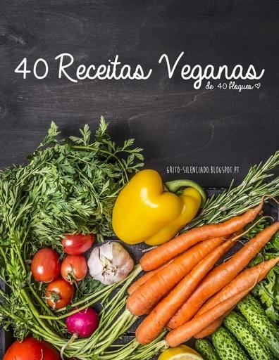 40 receitas veganas de 40 blogues   Grito Silenciado