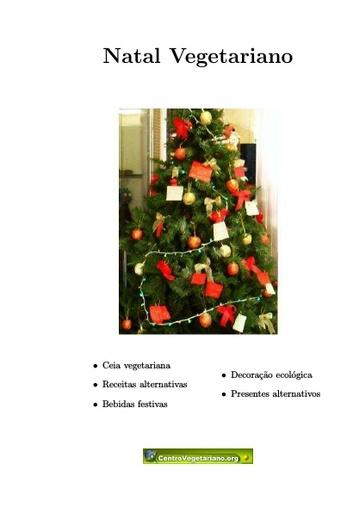 Natal Vegetariano (contém um capítulo de receitas)