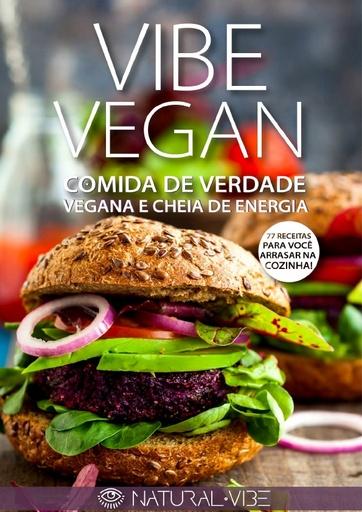 Vibe vegan  comida de verdade, vegana e cheia de energia   Natural Vibe
